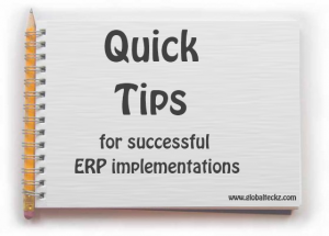 Quick Tips for successful ERP implementations