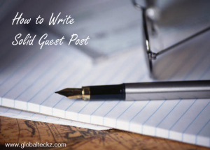 How to write solid guest blog post