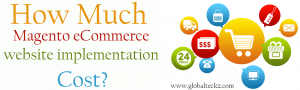 How much Magento eCommerce website implementation cost